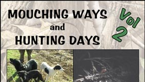 Mouching Ways & Hunting Days Vol 2