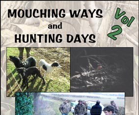 Mouching Ways & Hunting Days Vol 2